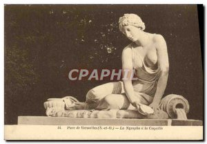 Old Postcard Park of Versailles Nymph has the Coquille