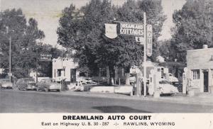 RAWLINS , Wyoming, 1940s ; Dreamland Auto Court , U.S. 30 [Lincoln Highway]