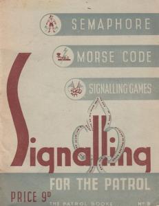 Semaphore Morse Code Signalling For Boy Scouts Rare 1950 Book