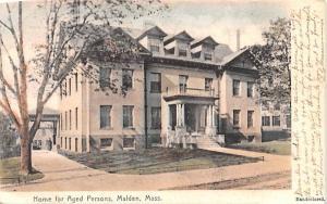 Home for aged PersonsMalden, Massachusetts