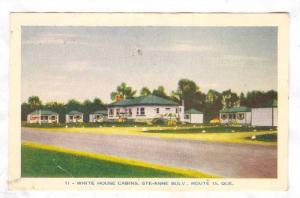 White House Cabins, Ste. Anne Bulv., Route 15, Quebec, Canada, 10-20s