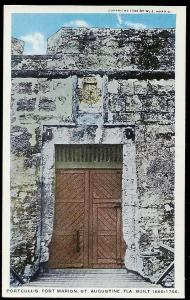 Closed Portcullis Ft Marion St Augustine FL unused c1915