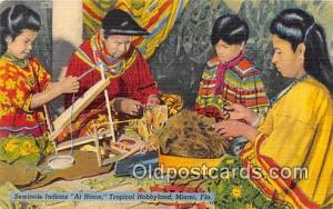 Seminole Indians Postcard Miami, FL, USA Seminole Indians At Home