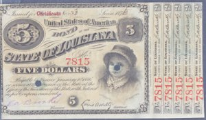 FIVE DOLLAR CERTIFICATE + interest coupons, State of Louisiana Bond dated 1876