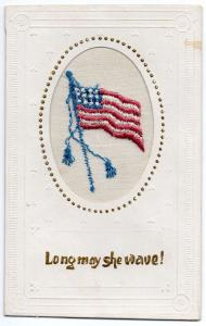 Patriotic Greetings Long May She Wave Embroidered Silk Flag Postcard J79917