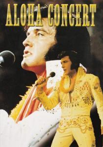 Elvis Presley The Aloha Concert