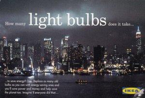 IKEA , 2005 ; How many Lightbulbs does it take....