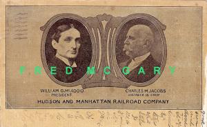 1908 Hudson & Manhattan RR Co. PC: President McAdoo & Engineer-in-Chief Jacobs