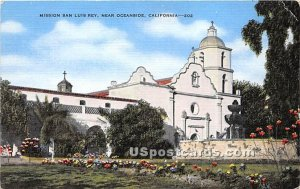 Mission San Luis Rey - Oceanside, CA