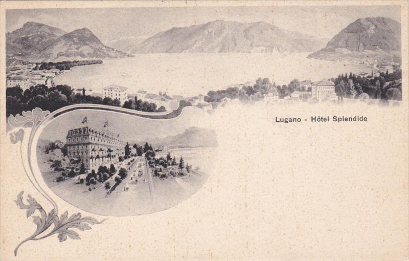 Lugano - Hotel Splendide , Switzerland , 1890s