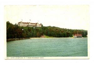 NY - Lake Champlain. Hotel Champlain from Steamboat Dock