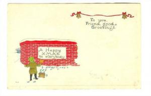 Child painting a wall, A Happy Xmas to everybody, To you, Friend, good Greeti...