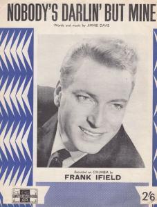 Nobody's Darlin' But Mine Frank Ifield 1950s Sheet Music