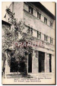 Postcard Old Saint Gilles Gard The house Romane