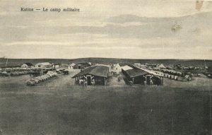 PC CPA SYRIA, KATMA, LE CAMP MILITAIRE, Vintage Postcard (b16572)