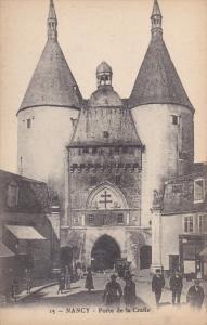 NANCY , Meurthe et Moselle, France, 1900-10s : Porte de la Craffe