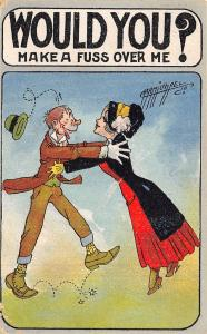 Carmichael~WOULD YOU? Make a Fuss Over Me~Spring in Step~Couple~1910 Postcard
