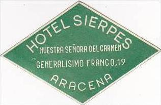 SPAIN ARACENA HOTEL SIERPES VINTAGE LUGGAGE LABEL