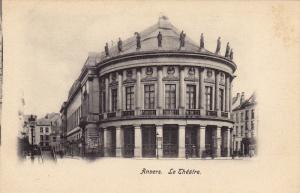 Anvers. Le Theatre , Belgium , 1890s