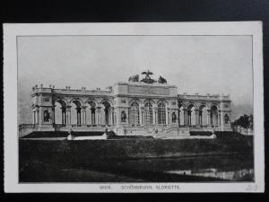 Austria: WEIN Vienna, Schonbrunn, Gloriette - Old Postcard