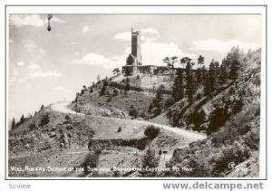 RP, Will Rogers Shrine Of The Sun And Broadmoore, Cheyenne Mountain Highway, ...