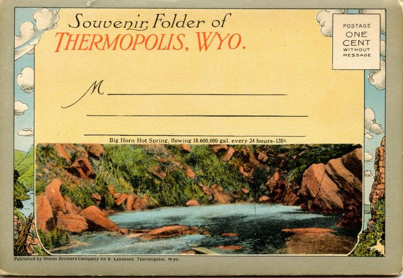 Folder - Thermopolis, Wyoming.  (18 views + covers + narrative)
