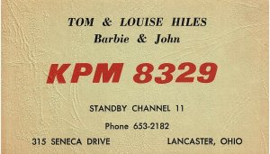 The BEST Vintage QSL Postcard KPM 8329  Lancaster, Ohio  Tom & Louise Hiles  -T-