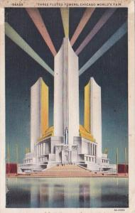 Chicago World's Fair 1933 The Three Fluted Towers 1934 Curteich