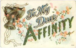 Embossed D/B To My Dear Affinity, with Bells & Blossoms, Divided Back