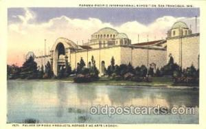 Palace of Food Products 1915 Panama International Exposition, San Francisco, ...