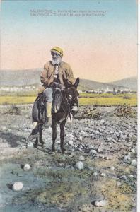 Macedonia - Salonica , 00-10s; Turkish man on Donkey