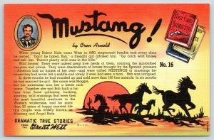 Dramatic True Storiette~Great West~Mustang! Horses~Oren Arnold~No 16~1944 Linen
