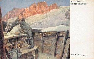 BEOBACHTERPOSTEN~WW1 MILITARY~KARL SCHUSTER KUNSTLER~POSTCARD