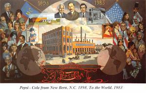 Advertising Post Card Pepsi Cola 1898 - 1983 New Bern, NC USA Unused