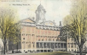 NORMAL , Illinois, 1908; Main Building, Illinois State Normal University