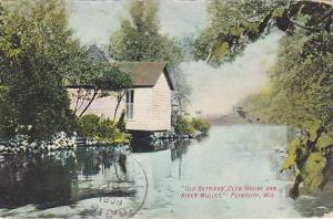 Old Settlers Club House and River Mullet, Plymouth, Wisconsin,  PU-00-10s