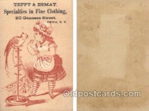 Tefft & Esmay, Fine Clothing Utica NY USA Trade Card Approx Size Inches = 2.7...