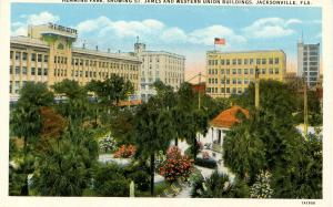 FL - Jacksonville. Hemming Park, St James and Western Union Buildings