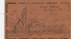 ST. LOUIS , Missouri , 1900-10s ; Union Station ; Leather Postcard