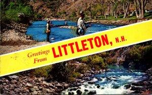 New hampshire Littleton Greetings Showing Fishing Scene 1961