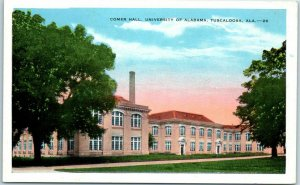 Vintage UNIVERSITY OF ALABAMA Postcard COMER HALL Campus View Kropp c1930s