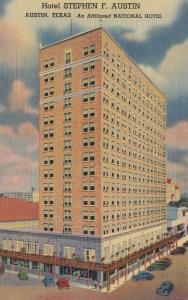 AUSTIN , Texas, 1930-40s ; Hotel Stephen F. Austin, an Affliated National Hotel