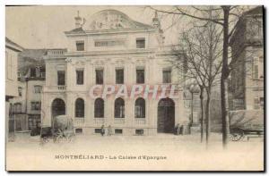 Old Postcard Bank Montbeliard Caisse d & # 39Epargne