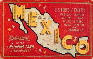 Bienvendios To This Alluring Land Mexico U.S. Ports of Entry Map Card