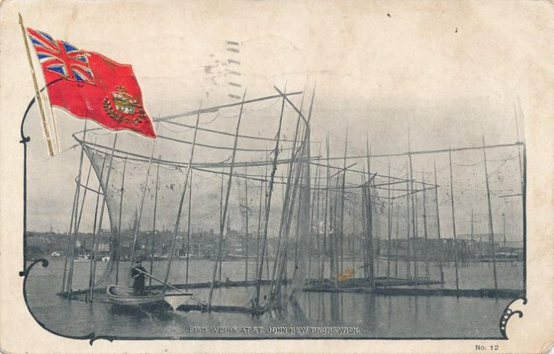 Fish Weirs at St John NB, New Brunswick, Canada - Embossed Flag - pm 1906