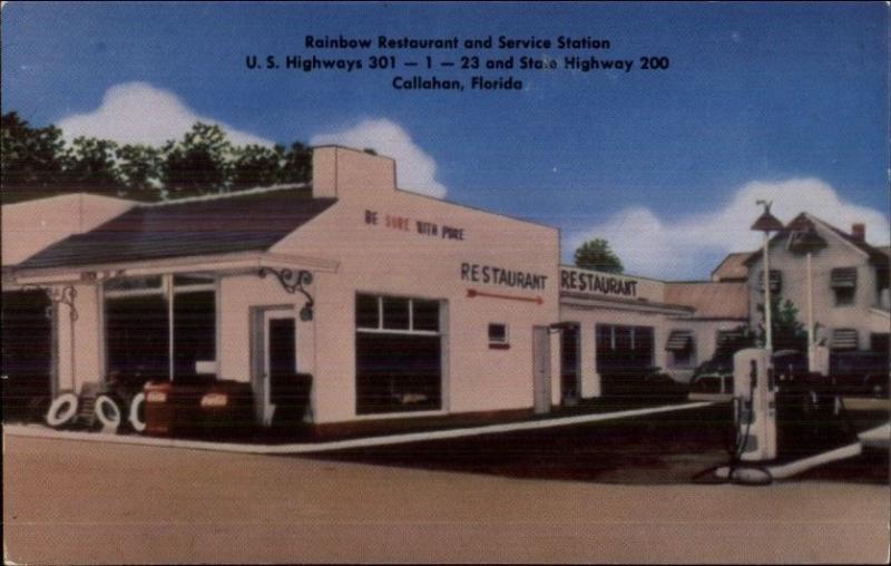 Callahan FL Hwy 301 Gas Station & Rainbow Restaurant Postcard