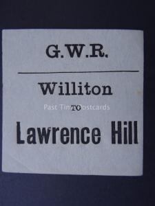 WILLITON TO LAWRENCE HILL Great Western Railway LUGGAGE LABEL GWR