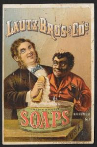 VICTORIAN TRADE CARD Lautz Soaps Fancy White Man Washing Black Man Soap Brush