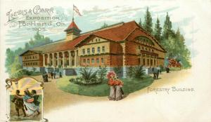 1905 Lewis & Clark Expo Postcard Portland OR Forestry Building unposted nice