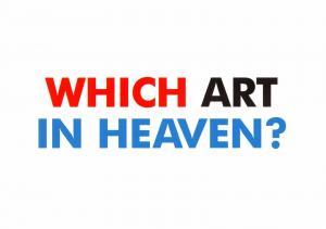 Postcard Slogan  Which Art in Heaven?  NEW #MU1020